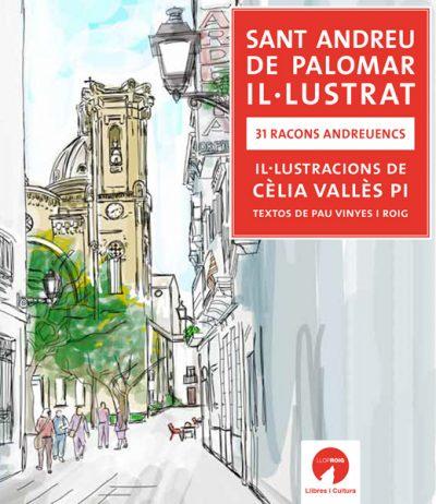 SANT ANDREU DE PALOMAR IL·LUSTRAT. 31 RACONS ANDREUENCS
