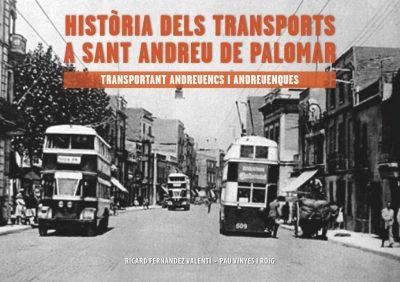 NOU PROJECTE! HISTÒRIA DELS TRANSPORTS A SANT ANDREU DE PALOMAR