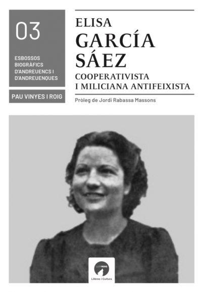 ELISA GARCIA, COOPERATIVISTA I MILICIANA ANTIFEIXISTA
