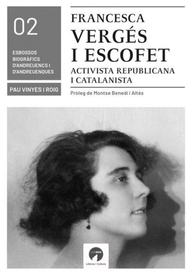 FRANCESCA VERGÉS I ESCOFET, ACTIVISTA REPUBLICANA I CATALANISTA